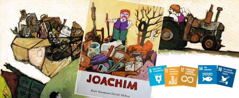 Joachim cuento educación Sostenibilidad consumismo
